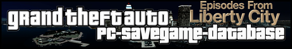 GRAND THEFT AUTO: EPISODES FROM LIBERTY CITY: PC-SAVEGAME-DATABASE