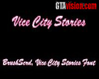 "Vice City Stories Font Schriftart - ""BrushScrd"""
