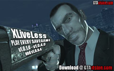 XLiveLess (for 1 0 1 0 - 1 0 4 0 & 1 0 0 4) (GTA IV